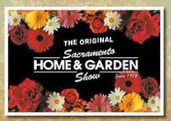 Original Sacramento Home & Garden Show